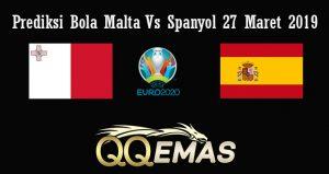 Prediksi Bola Malta Vs Spanyol 27 Maret 2019