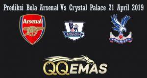 Prediksi Bola Arsenal Vs Crystal Palace 21 April 2019