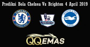 Prediksi Bola Chelsea Vs Brighton 4 April 2019