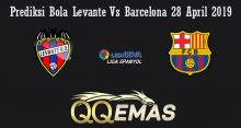 Prediksi Bola Levante Vs Barcelona 28 April 2019
