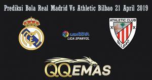 Prediksi Bola Real Madrid Vs Athletic Bilbao 21 April 2019