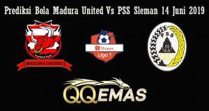 Prediksi Bola Madura United Vs PSS Sleman 14 Juni 2019