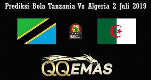 Prediksi Bola Tanzania Vs Algeria 2 Juli 2019