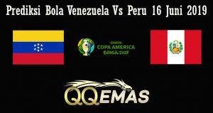 Prediksi Bola Venezuela Vs Peru 16 Juni 2019