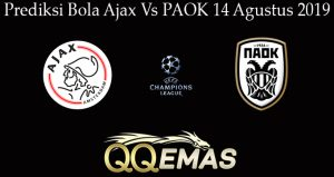 Prediksi Bola Ajax Vs PAOK 14 Agustus 2019