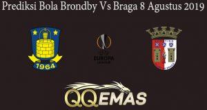 Prediksi Bola Brondby Vs Braga 8 Agustus 2019