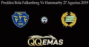 Prediksi Bola Falkenberg Vs Hammarby 27 Agustus 2019
