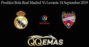 Prediksi Bola Real Madrid Vs Levante 14 September 2019