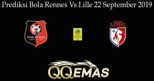 Prediksi Bola Rennes Vs Lille 22 September 2019