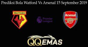 Prediksi Bola Watford Vs Arsenal 15 September 2019