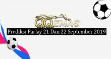 Prediksi Parlay Jitu 21 Dan 22 September 2019