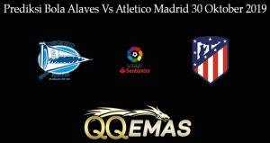 Prediksi Bola Alaves Vs Atletico Madrid 30 Oktober 2019