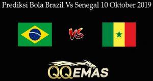 Prediksi Bola Brazil Vs Senegal 10 Oktober 2019