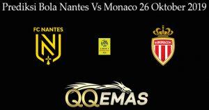 Prediksi Bola Nantes Vs Monaco 26 Oktober 2019
