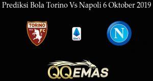 Prediksi Bola Torino Vs Napoli 6 Oktober 2019