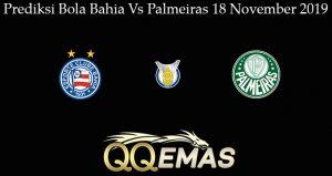 Prediksi Bola Bahia Vs Palmeiras 18 November 2019