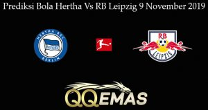 Prediksi Bola Hertha Vs RB Leipzig 9 November 2019