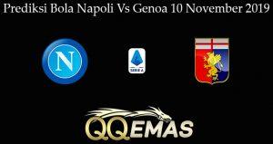 Prediksi Bola Napoli Vs Genoa 10 November 2019