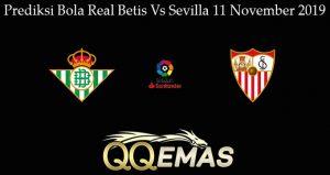 Prediksi Bola Real Betis Vs Sevilla 11 November 2019