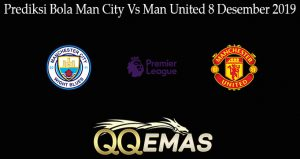 Prediksi Bola Man City Vs Man United 8 Desember 2019