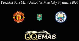 Prediksi Bola Man United Vs Man City 8 Januari 2020