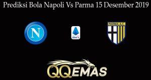 Prediksi Bola Napoli Vs Parma 15 Desember 2019