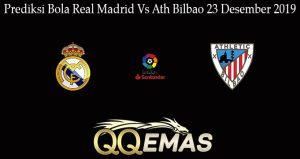 Prediksi Bola Real Madrid Vs Ath Bilbao 23 Desember 2019