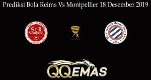 Prediksi Bola Reims Vs Montpellier 18 Desember 2019