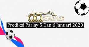 Prediksi Parlay Jitu 5 Dan 6 Januari 2020