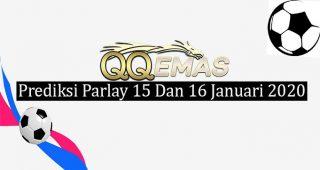 Prediksi Parlay Jitu 15 Dan 16 Januari 2020